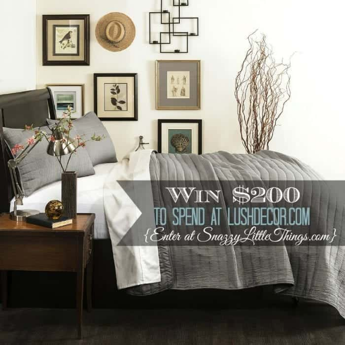Enter to Win $200 at LushDecor |enter at SnazzyLittleThings.com