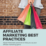 Improve your affiliate marketing game