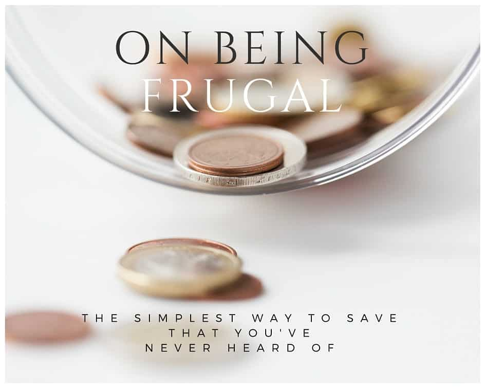 BEING FRUGAL A SIMPLE WAY TO SAVE (1)